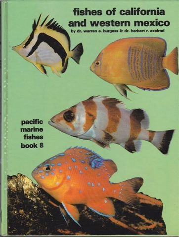 Fishes Of California And Western Mexico (Pacific Marine Fishes)