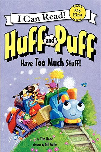 Huff And Puff Have Too Much Stuff! (My First I Can Read)
