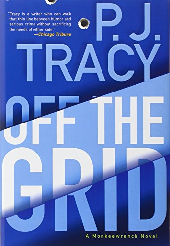 Off The Grid (A Monkeewrench Novel)