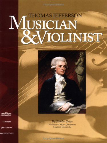Thomas Jefferson: Musician And Violinist