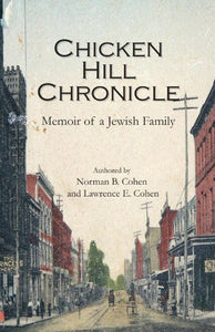 Chicken Hill Chronicle: Memoir Of A Jewish Family