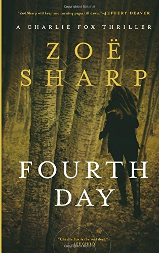 Fourth Day: A Charlie Fox Thriller (Charlie Fox Thrillers)