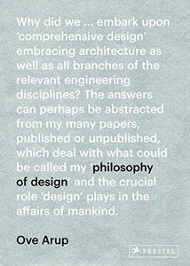 Ove Arup: Philosophy Of Design