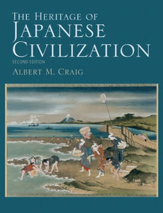 The Heritage Of Japanese Civilization (2Nd Edition)