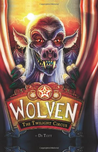 Wolven Book 2: The Twilight Circus