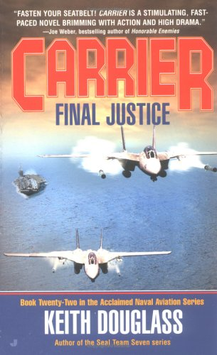 Carrier #22: Final Justice