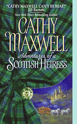Adventures Of A Scottish Heiress (Avon Historical Romance)