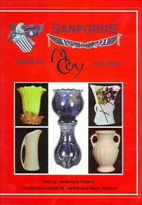 Sanford'S Guide To Mccoy Pottery