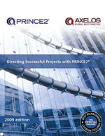 Directing Successful Projects With Prince2 2009 Edition Manual