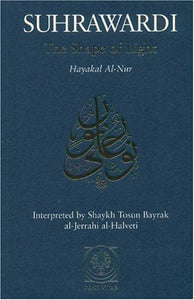 The Shape Of Light: Hayakal Al-Nur
