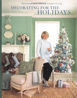 Decorating For The Holidays: Christmas With Martha Stewart Living