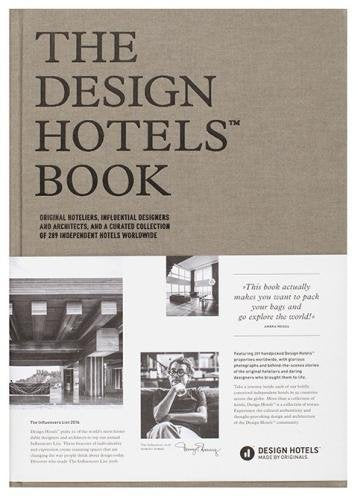 The Design Hotels Book: Edition 2016