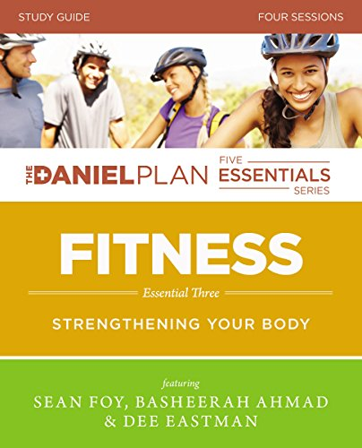 Fitness Study Guide With Dvd: Strengthening Your Body (The Daniel Plan Essentials Series)