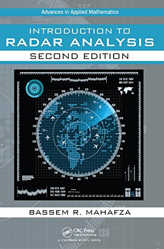 Introduction To Radar Analysis, Second Edition (Advances In Applied Mathematics)
