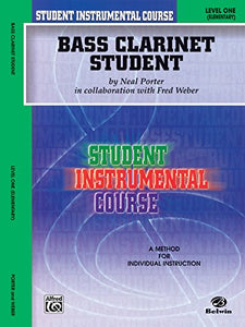 Student Instrumental Course Bass Clarinet Student: Level I