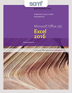 Bundle: New Perspectives Microsoft Office 365 & Excel 2016: Comprehensive + Sam 365 & 2016 Assessments, Trainings, And Projects With 1 Mindtap Reader Multi-Term Printed Access Card