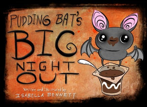 Pudding Bat'S Big Night Out