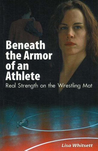 Beneath The Armor Of An Athlete: Real Strength On The Wrestling Mat