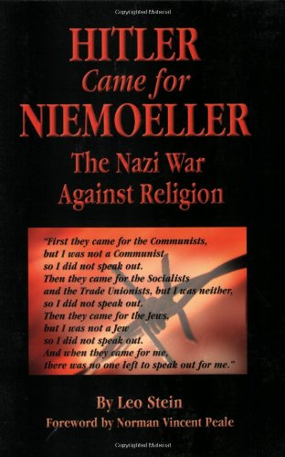 Hitler Came For Niemoeller: The Nazi War Against Religion