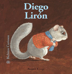 Diego Lirn (Bichitos Curiosos Series) (Spanish Edition)