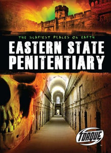 Eastern State Penitentiary (Scariest Places On Earth)
