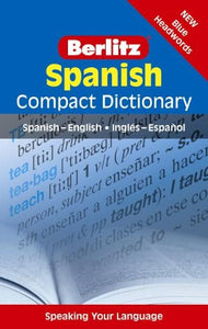 Berlitz Spanish Compact Dictionary: Spanish-English/Ingls-Espaol (Berlitz Compact Dictionary)