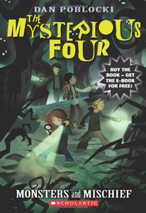 The Mysterious Four #3: Monsters And Mischief