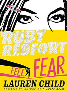 Feel The Fear (Ruby Redfort)