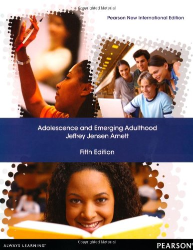 Adolescence And Emerging Adulthood: Pearson New International Edition