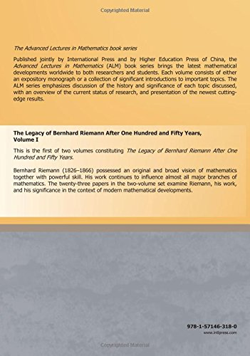 The Legacy Of Bernhard Riemann After One Hundred And Fifty Years: Volume I (Vol. 35.1 Of The Advanced Lectures In Mathematics Series)