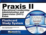 Praxis Ii Educational Leadership: Administration And Supervision (5411) Exam Flashcard Study System: Praxis Ii Test Practice Questions & Review For The Praxis Ii: Subject Assessments (Cards)