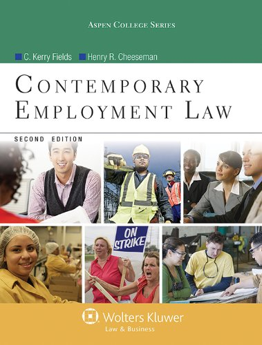 Contemporary Employment Law, Second Edition (Aspen College)