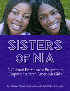 Sisters Of Nia: A Cultural Enrichment Program To Empower African American Girls
