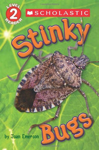Scholastic Reader Level 2: Stinky Bugs