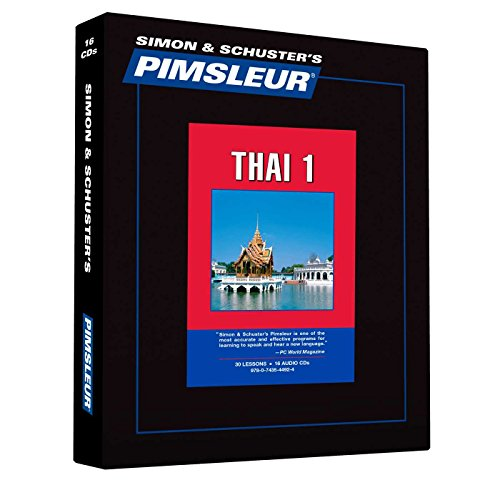 Pimsleur Thai Level 1 Cd: Learn To Speak And Understand Thai With Pimsleur Language Programs (Comprehensive)
