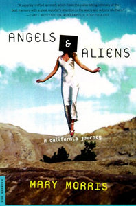 Angels And Aliens: A Memoir