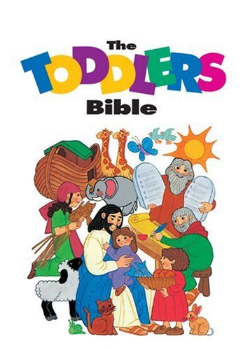 The Toddlers Bible (Toddler'S Bible Series)