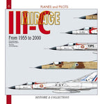 Mirage Iii-C: From 1955-2000 (Planes And Pilots 6)