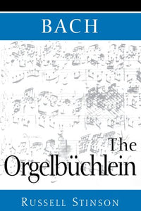 Bach: The Orgelbchlein