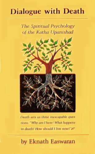 Dialogue With Death: The Spiritual Psychology Of The Katha Upanishad