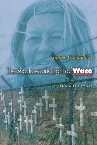 The Shadows And Lights Of Waco: Millennialism Today.