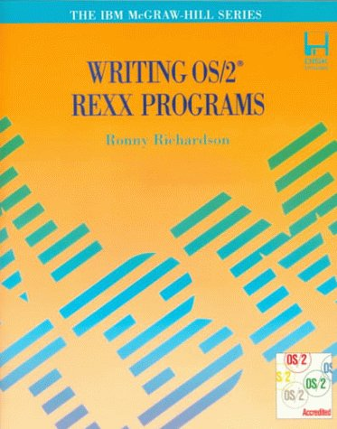 Writing Os/2 Rexx Programs/Book And Disk (Ibm Mcgraw-Hill Series)