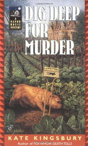 Dig Deep For Murder (Manor House Mysteries)