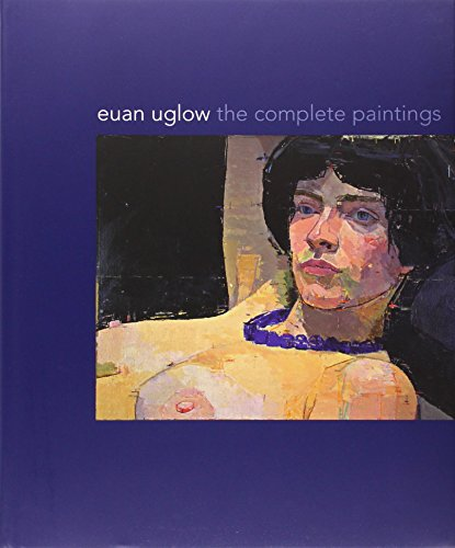 Euan Uglow: The Complete Paintings