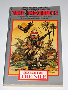 Search For The Nile (Time Machine #12)