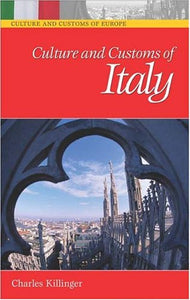 Culture And Customs Of Italy (Cultures And Customs Of The World)