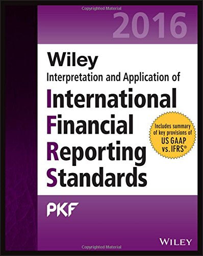 Wiley Ifrs 2016: Interpretation And Application Of International Financial Reporting Standards (Wiley Regulatory Reporting)