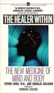 The Healer Within: The New Medicine Of Mind And Body