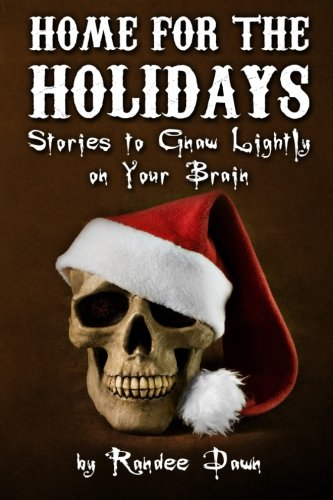 Home For The Holidays: Collected Stories