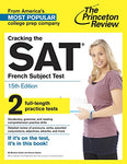 Cracking The Sat French Subject Test, 15Th Edition (College Test Preparation)